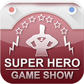 Super Hero Game Show
